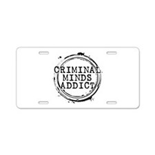 Criminal Minds Addict Aluminum License Plate