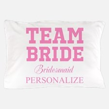 Team Bride | Personalized Wedding Pillow Case