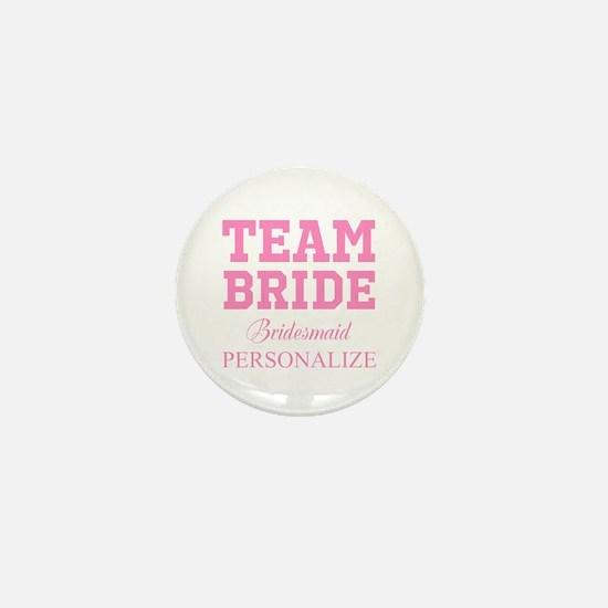 Team Bride | Personalized Wedding Mini Button