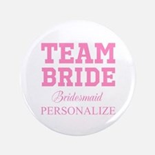 "Team Bride | Personalized Wedding 3.5"" Button"