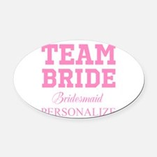 Team Bride | Personalized Wedding Oval Car Magnet