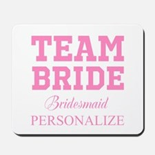 Team Bride   Personalized Wedding Mousepad