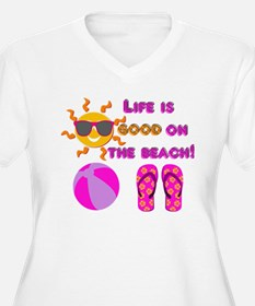 Life is good on the beach! Plus Size T-Shirt