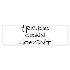 TrickleDownDoesntRectBumper Sticker Bumper Bumper Sticker