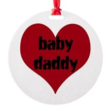 Baby Daddy Ornament