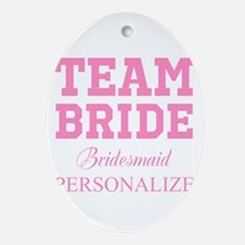 Team Bride | Personalized Wedding Ornament (Oval)