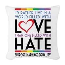 Love Over Hate Woven Throw Pillow