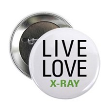 "Live Love X-Ray 2.25"" Button"