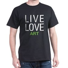 Live Love Art T-Shirt