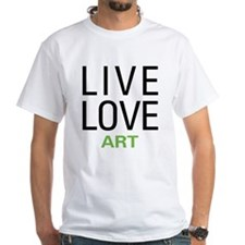 Live Love Art Shirt