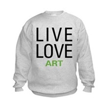 Live Love Art Sweatshirt