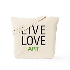 Live Love Art Tote Bag