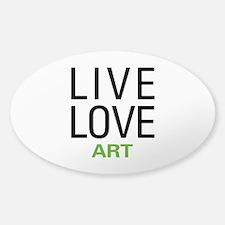 Live Love Art Decal