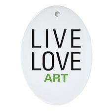 Live Love Art Ornament (Oval)