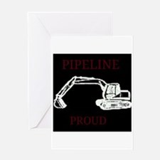 pipeline proud Greeting Cards