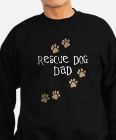 Rescue Dog Dad Sweatshirt