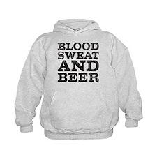blood, sweat and beer Hoodie