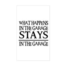 STAYS IN THE GARAGE Rectangle Decal