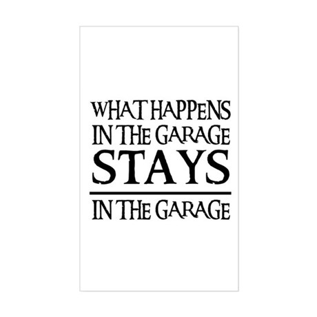 STAYS IN THE GARAGE Rectangle Sticker