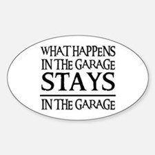 STAYS IN THE GARAGE Oval Stickers