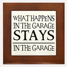 STAYS IN THE GARAGE Framed Tile