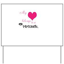 My heart Yard Sign