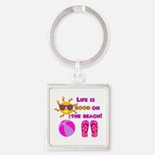 Life is good on the beach! Keychains