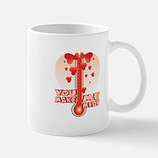You Make Me Melt Mugs