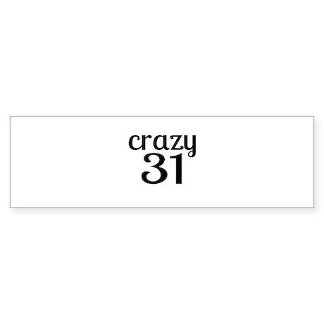 Crazy 31 Birthday Designs Sticker (Bumper 10 pk)