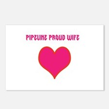 Pipeline proud wife Postcards (Package of 8)