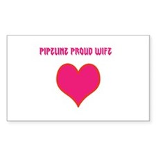 Pipeline proud wife Decal