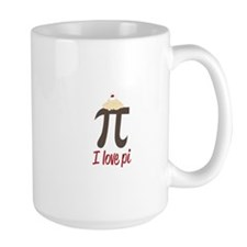 I Love Pi Mugs