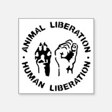 "Animal Liberation Square Sticker 3"" x 3"""
