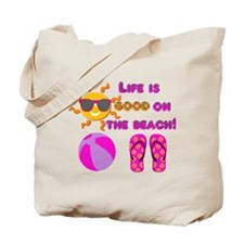Life is good on the beach! Tote Bag