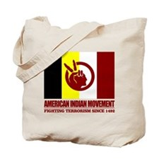 AIM (Fighting Terrorism Since 1492) Tote Bag