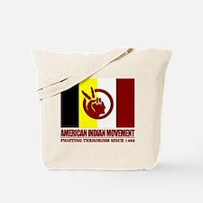 AIM (Fighting Terrorism Since 1492) Tote Bag
