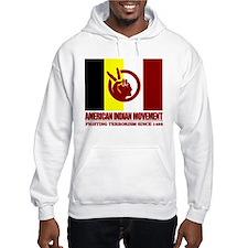AIM (Fighting Terrorism Since 1492) Hoodie
