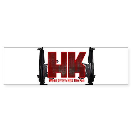 HK- When $#^% Hits The Fan Bumper Sticker