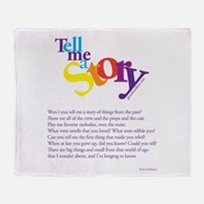 Tell me a story Throw Blanket