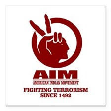 AIM (Fighting Terrorism Since 1492) Square Car Mag
