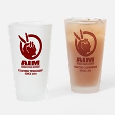 AIM (Fighting Terrorism Since 1492) Drinking Glass