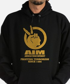 AIM (Fighting Terrorism Since 1492) Hoodie
