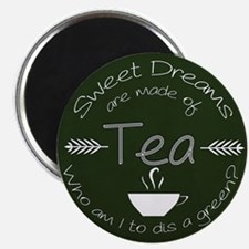 Green Tea Dreams Magnets