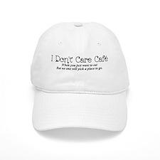 I Don't Care Cafe Baseball Baseball Baseball Cap