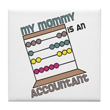 Mommy Accountant Tile Coaster