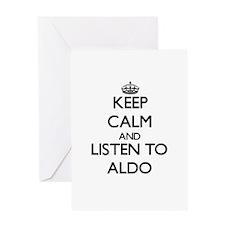 Keep Calm and Listen to Aldo Greeting Cards