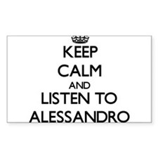 Keep Calm and Listen to Alessandro Decal