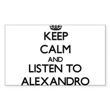 Keep Calm and Listen to Alexandro Decal