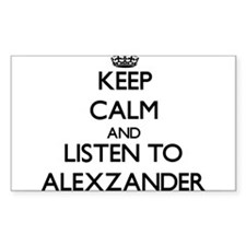 Keep Calm and Listen to Alexzander Decal