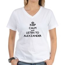 Keep Calm and Listen to Alexzander T-Shirt